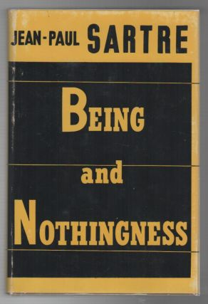 BEING AND NOTHINGNESS: An Essay on Phenomenological Ontology