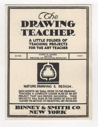 THE DRAWING TEACHER: A Little Folder of Teaching Projects for the Art Teacher. Harry W. JACOBS