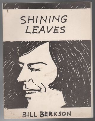 SHINING LEAVES. Bill BERKSON