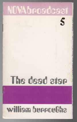 THE DEAD STAR. William BURROUGHS