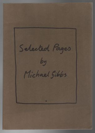 SELECTED PAGES. Michael GIBBS
