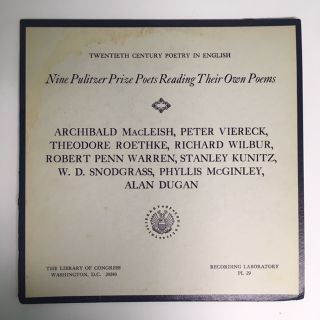 NINE PULITZER PRIZE POETS READING THEIR OWN POEMS (Twentieth Century Poetry in English). Theodore...