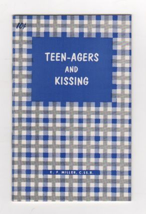 TEEN-AGERS AND KISSING