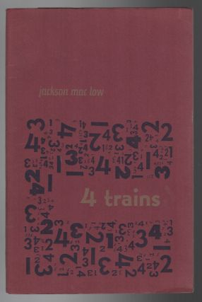 4 / FOUR TRAINS...4-5 December 1964. Jackson MAC LOW