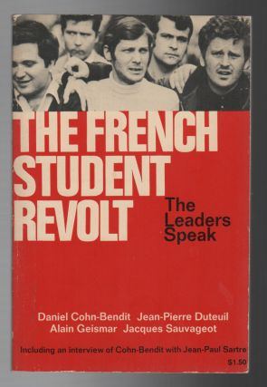 THE FRENCH STUDENT REVOLT: The Leaders Speak