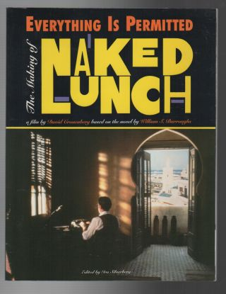 EVERYTHING IS PERMITTED: The Making of Naked Lunch
