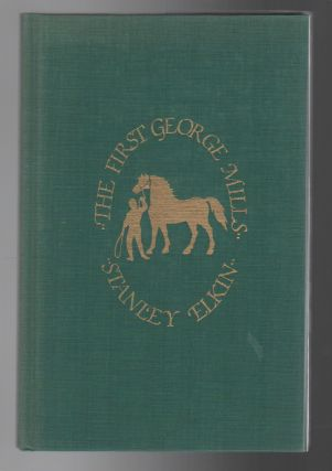 THE FIRST GEORGE MILLS