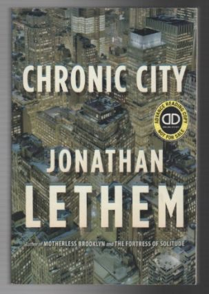 CHRONIC CITY. Jonathan LETHEM