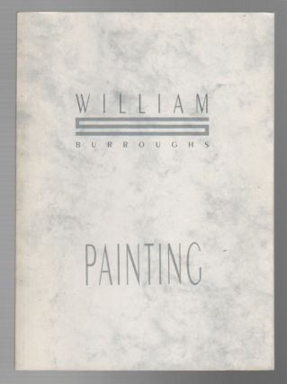 PAINTING. William BURROUGHS