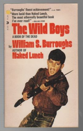 THE WILD BOYS: A Book of the Dead
