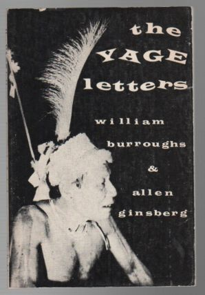 THE YAGE LETTERS. William S. BURROUGHS, Allen Ginsberg