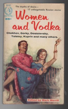 WOMEN AND VODKA: Classic Russian Stories