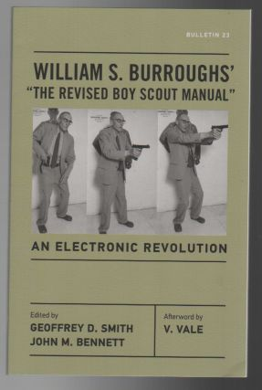 "WILLIAM BURROUGHS' ""THE REVISED BOY SCOUT MANUAL"": An Electronic Revolution. William BURROUGHS"