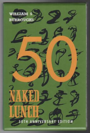 NAKED LUNCH [50th Anniversary Edition]