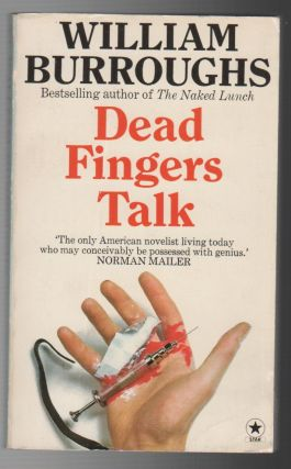 DEAD FINGERS TALK. William BURROUGHS