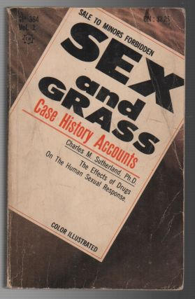 SEX AND GRASS: Case History Accounts