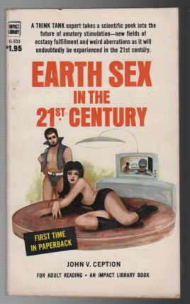 EARTH SEX IN THE TWENTIETH CENTURY