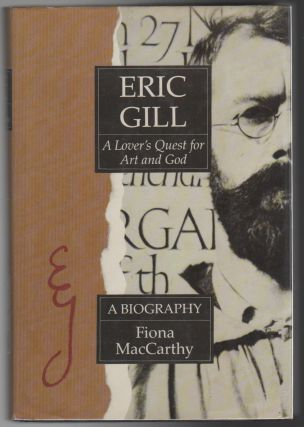 ERIC GILL: A Lover's Quest for Art and God