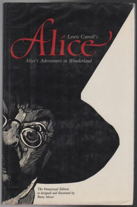 ALICE'S ADVENTURES IN WONDERLAND [The Pennyroyal Edition
